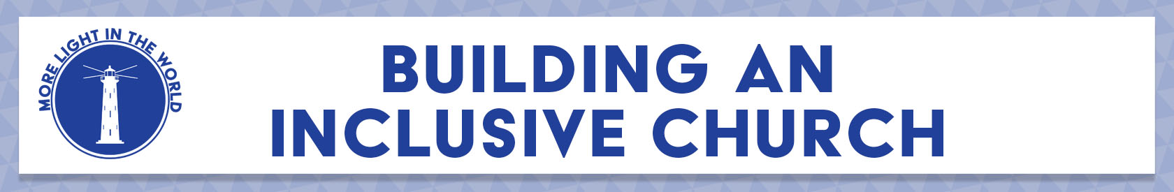 Building an Inclusive Church Training