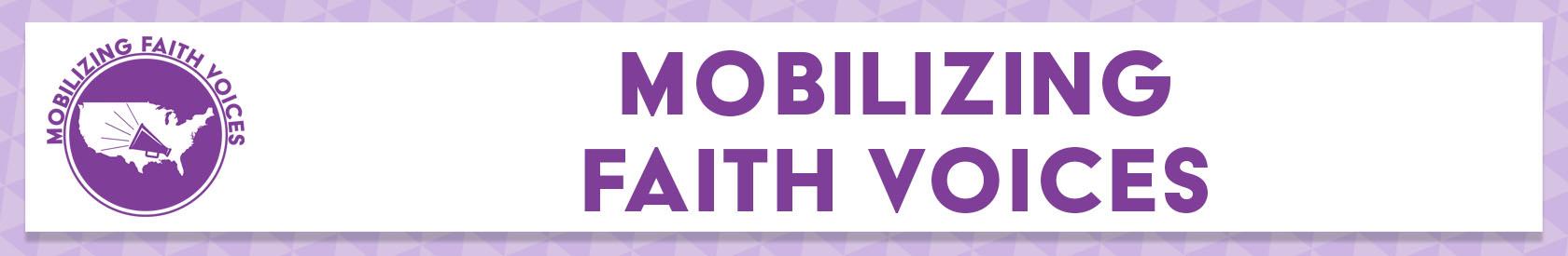 Mobilizing Faith Voices